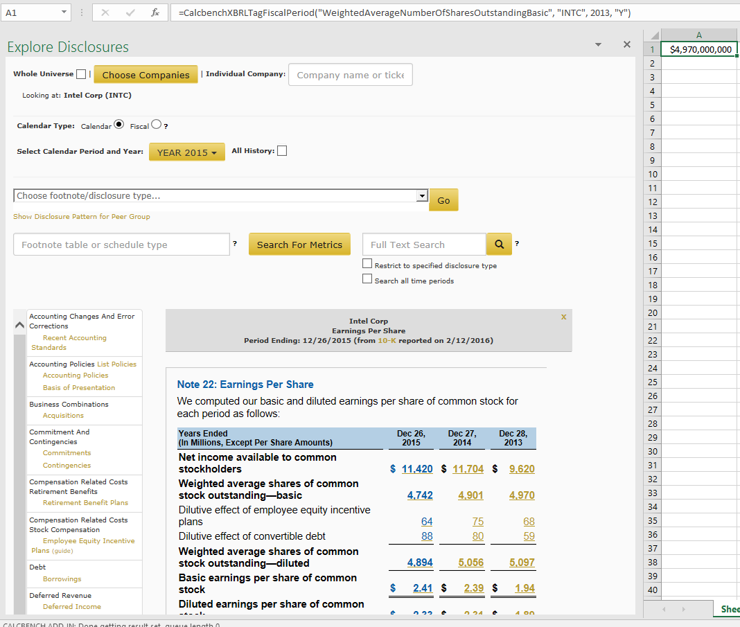 Calcbench excel add in search for footnote using the same menu as our footnote page click on highlighted numbers in the footnotes to insert the calcbenchxbrltag formula for that biocorpaavc